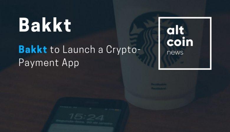 Bakkt запустит приложение потребительских платежей, намеченное на 2020 год
